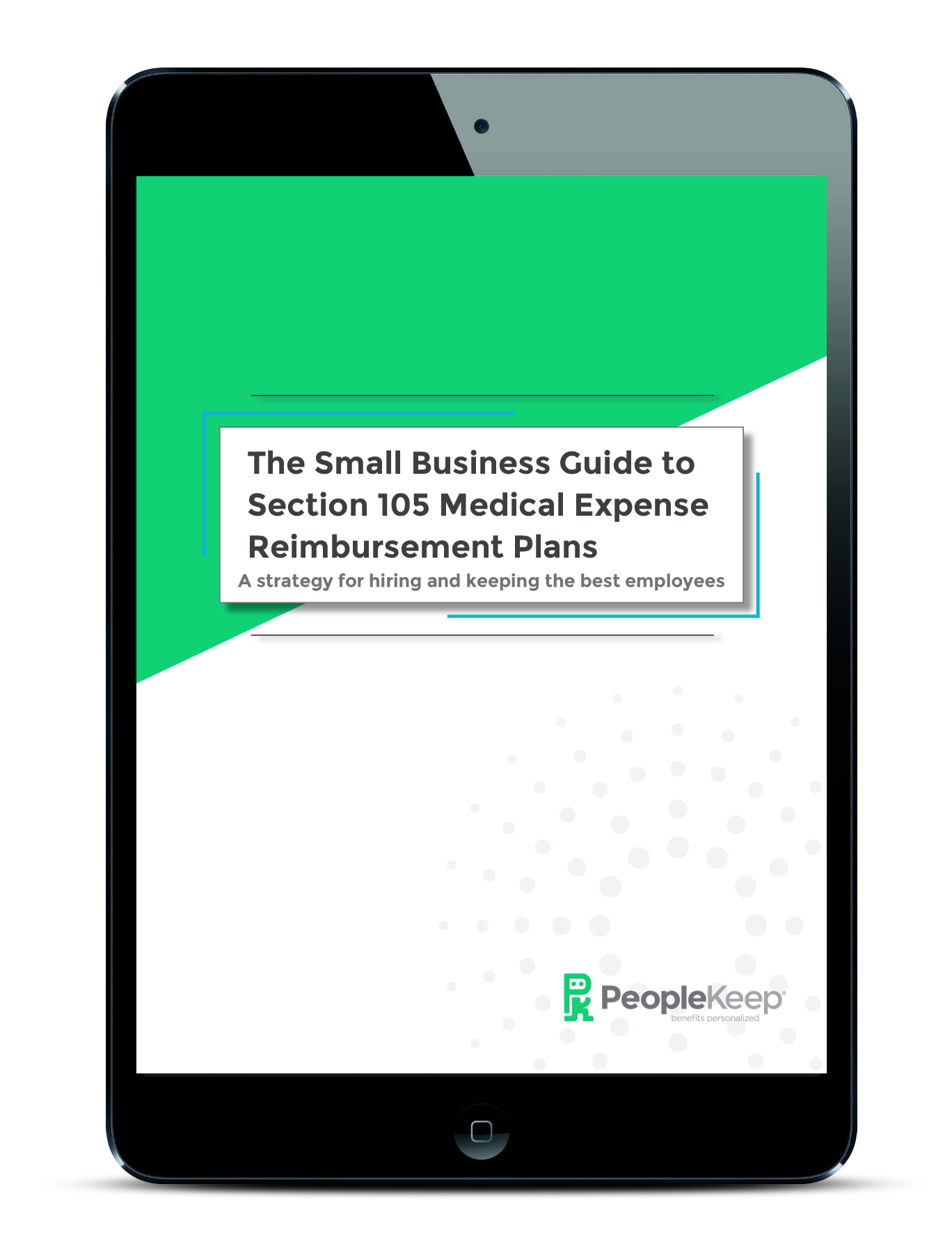 The Small Business Guide to Section 105 Medical Expense Reimbursement Plans